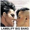 lambliffbigbang: (LAMBLIFF BIG BANG)
