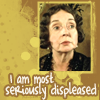 """tree_and_leaf: Lady Catherine de Bourgh, caption """"I am most seriously displeased"""" (most seriously displeased)"""