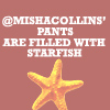indehed: (MISHA - starfish pants)