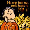arliss: (Ha'ween Linus)