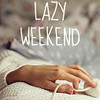 castalie: (Stock - Lazy Weekend)