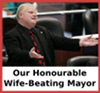 bcholmes: (wife-beating mayor)