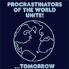 erika: (words: procrastinators unite!)