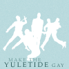 titch: (Make the Yuletide Gay!)