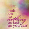 satinroseironthorns: (hold onto nothing)