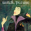 "musyc: Maleficent holding up one finger, captioned ""witch, please"" (Maleficent: Witch please)"
