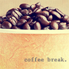 "musyc: Bowl of coffee beans captioned ""coffee break"" (Coffee: Beans)"
