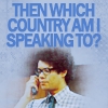 "musyc: Moss from IT Crowd, captioned ""then which country am I speaking to?"" (IT Crowd: Which country)"