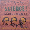 metawidget: [garblegarblescript] Political! Science! for Amusement! [pictures of John A. Macdonald with swirly eyes] (science)