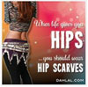 dawn_felagund: When life gives you hips, wear hip scarves. (bellydance hip-scarves)