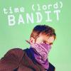 fatema: (time lord bandit)