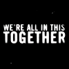 "seeitbloom: plain black icon with white text reading ""we're all in this together"" (you're not alone)"