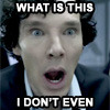 travels_in_time: Sherlock's shocked face (SH--Sherlock what is this I don't even)