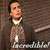 "bookblather: John Adams as played by William Daniels looking up increduously, text ""Incredible!"" (oh my god what)"