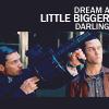 smilebackwards: (dream a little bigger)