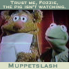 castiron: Kermit the Frog behind Fozzie Bear: Trust me, Fozzie, the pig isn't watching.  Muppetslash. (fic, slash)