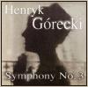 eriktrips: Gorecki Symphony Number 3 album image (gorecki)