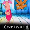 uneasy_cornerstone: (cruel world, Winnie the Pooh: Piglet: cruel world)