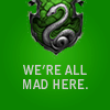 musyc: Slytherin text icon: We're all mad here (Slytherin: All mad here)