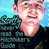 alee_grrl: Picture of Reboot!Scotty.  Text reads: Scotty never read the Hitchhiker's Guide (should have brought a towel)