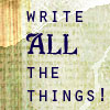"arasigyrn: ""Write ALL the things!"" (Write ALL the things!)"