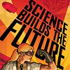 ivorygates: (5. GEN: science builds the future)