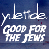 seekingferret: White text on blue background. Yuletide: Good for the Jews (yuletide)