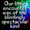 noble_siofra: (Quote - Blindingly Spectacular)