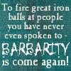 nessaniel: (barbarity)