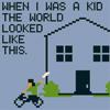 nightdog_barks: (When I Was a Kid)