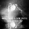 nashira: ((LotR) Will You Look Into The Mirror?)
