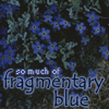 silveraspen: blue phlox with poetic quote caption (fragmentary blue)