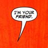 red_menace: BFF? (friend, hello, normal)
