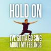 possiblyevil: hold the fuck on gotta sing (HOLD ON GOTTA SING)