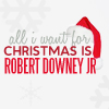tsukinofaerii: All I want for Christmas is RDJ (Christmas: RDJ)