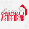 tsukinofaerii: All I want for Christmas is a stiff drink (Christmas: A stiff drink)