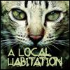 """alexseanchai: Cat face, caption """"A Local Habitation"""" (Toby Daye A Local Habitation cat)"""