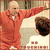 annylli: George Bluth from 'Arrested Developement' with the caption 'NO TOUCHING!' ([002] NO TOUCHING)