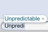"the_shoshanna: autocomplete completing the word ""unpredictable"" (unpredictable)"