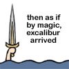 sally_maria: (Excalibur)
