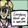 busaikko: Everything about you is awesome (* awesome)