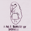 "seasnakes: a line drawing of someone wrapped in a blanket, text saying ""I am a burrito of sadness"" (burrito of sadness)"