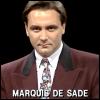 "hippyjolteon: Man stares into camera. Caption: ""Marquis De Sade"". (WLIIA?: Tony Slattery)"