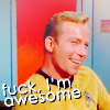 "anoyo: Kirk text ""fuck, I'm awesome."" (st:tos kirk fuck i'm awesome)"