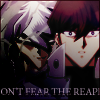 "apollymi: Kaiba and Bakura, close up on faces, text reads ""Don't fear the reaper"" (YGO**Bakura/Kaiba: Don't fear the reape)"