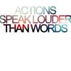 intermezzo: (text:actions speak)