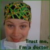 """ridicully: Me sticking my tongue out and wearing a scrub hat with frogs, with the text """"Trust me, I'm a doctor"""" (OP)"""