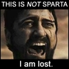 bliumchik: THIS IS NOT SPARTA. I AM LOST. (splode?, scenic detour!)