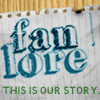 brownbetty: fanlore: this is our story (fanlore)