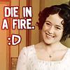 """jenwryn: Elizabeth Bennet with the words """"die in a fire :D"""" (film • elizabeth bennet; die :D)"""